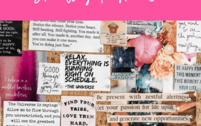 How Vision Boards Work, And Why You Need One