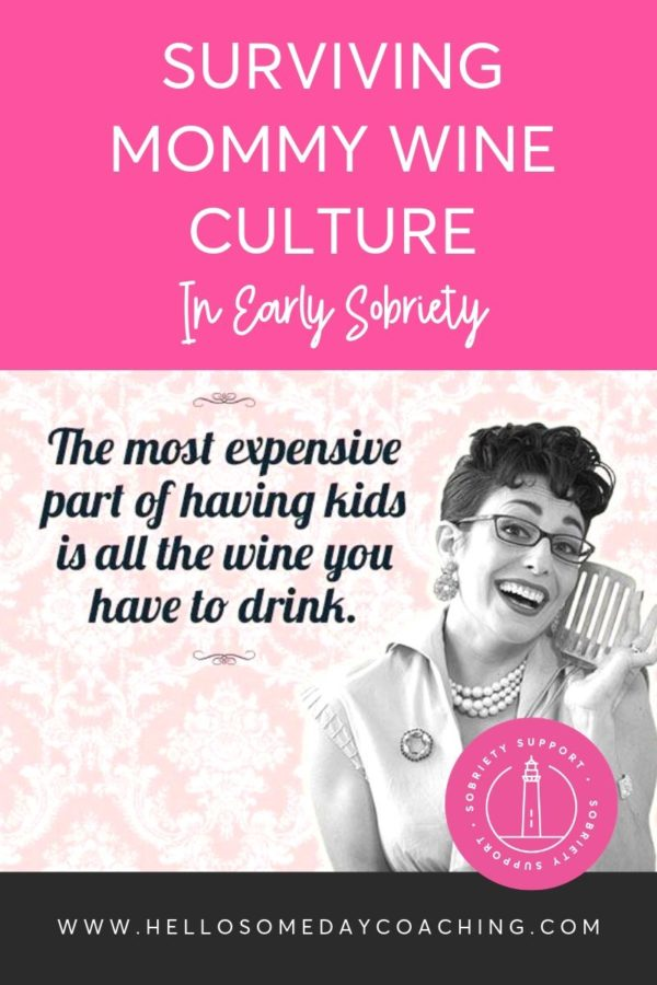 Surviving Mommy Wine Culture