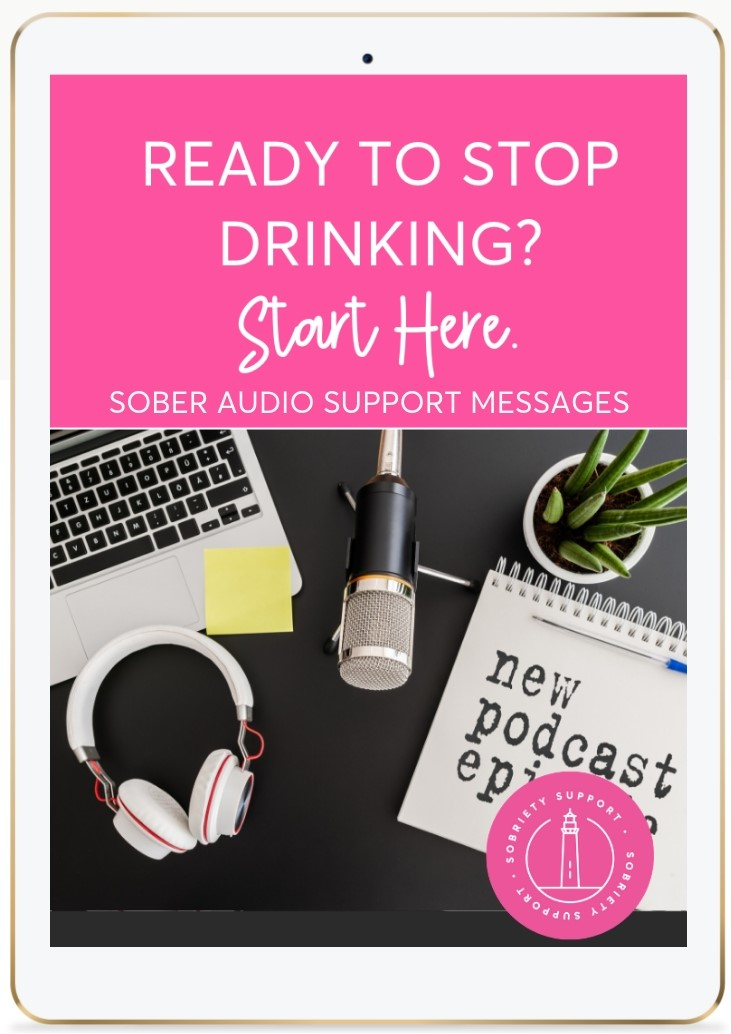 Ready To Stop Drinking? Start Here. Free Sober Audio Support Messages.