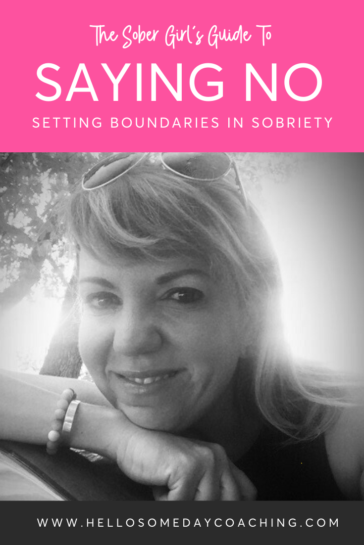 Sober-Girl's-Guide-To-Saying-NO-Boundaries-In-Early-Sobriety-Hello-Someday-Coaching