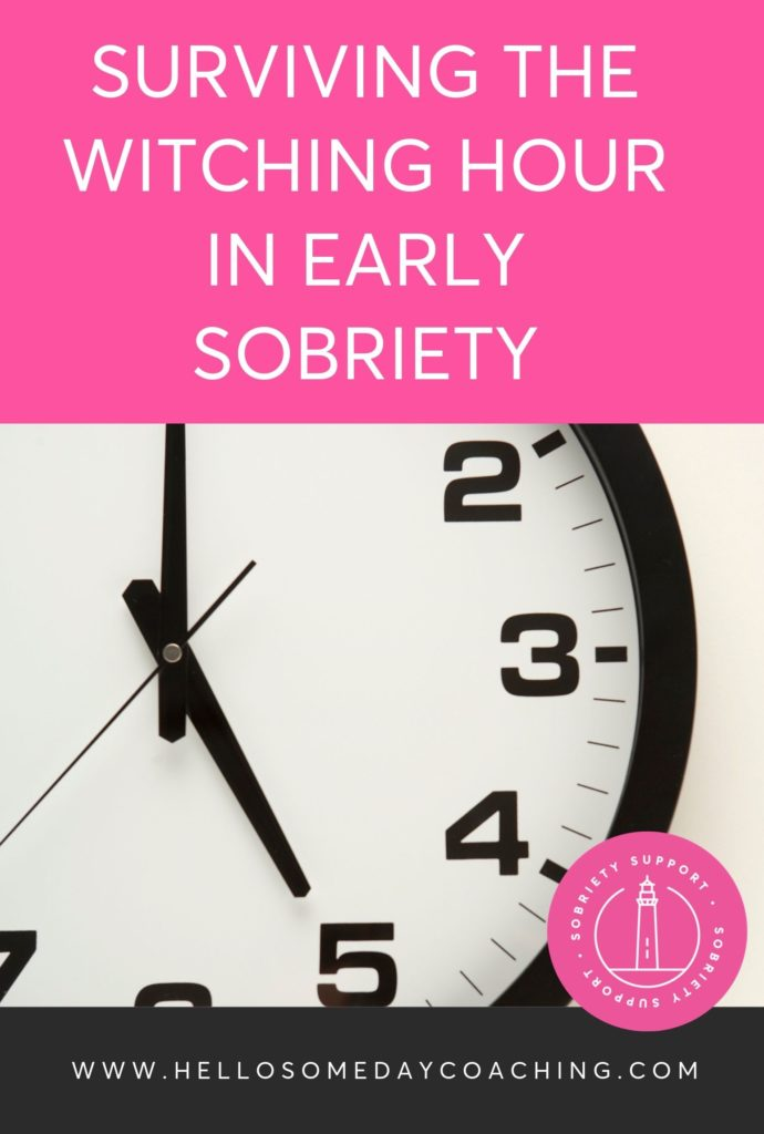 How To Survive The Witching Hour in Early Sobriety