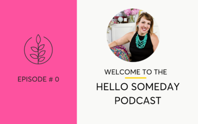 Welcome To The Hello Someday Podcast. Drink Less + Live More.