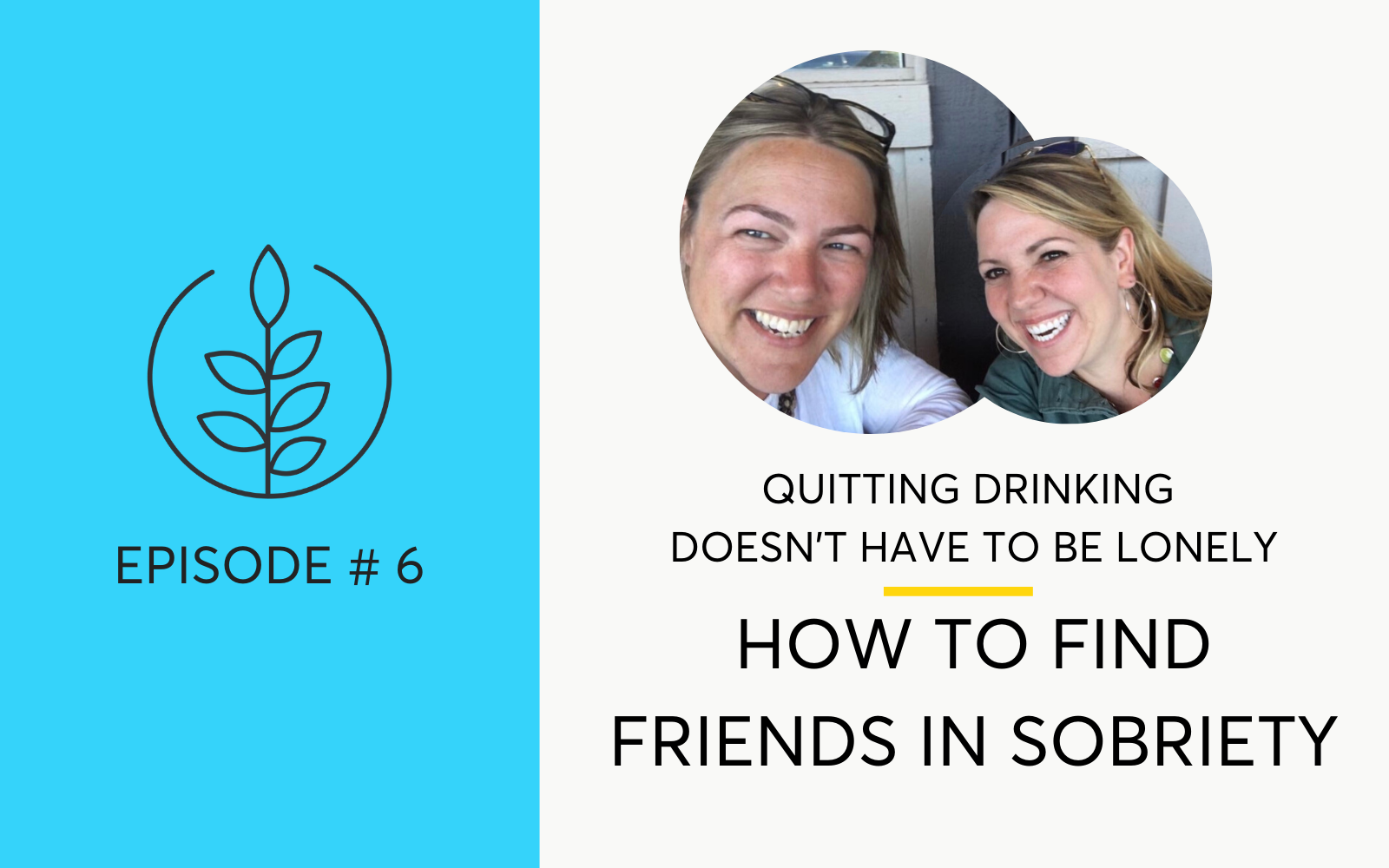 Finding Friends in Sobriety