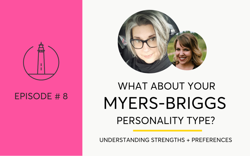 Navigating Sobriety with an understanding of your Myers-Briggs MBTI preferences and type - The Hello Someday Podcast