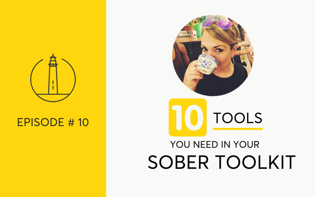 10 Tools You Need In Your Sober Toolkit - For Busy Women Quitting Drinking