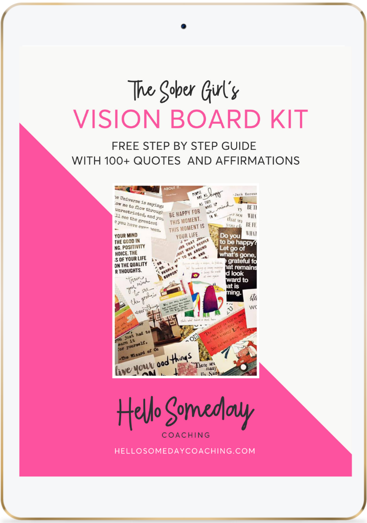 The Sober Girl's Vision Board Kit to Manifest A Life You Love