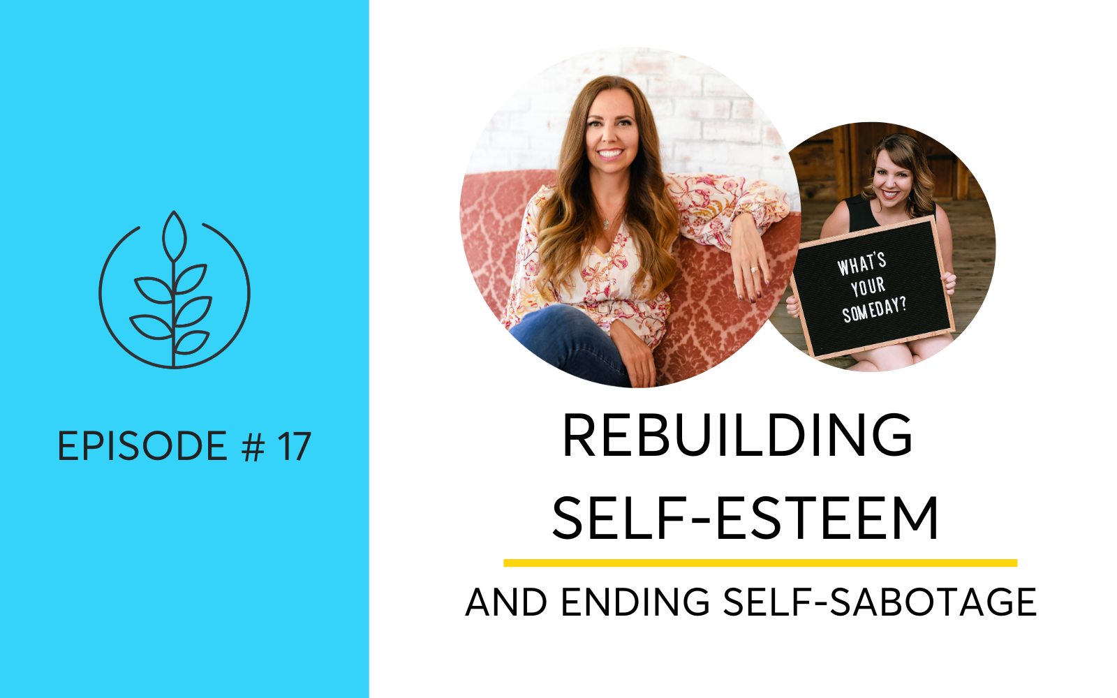 Ending Self-Sabotage by Building Self-Esteem