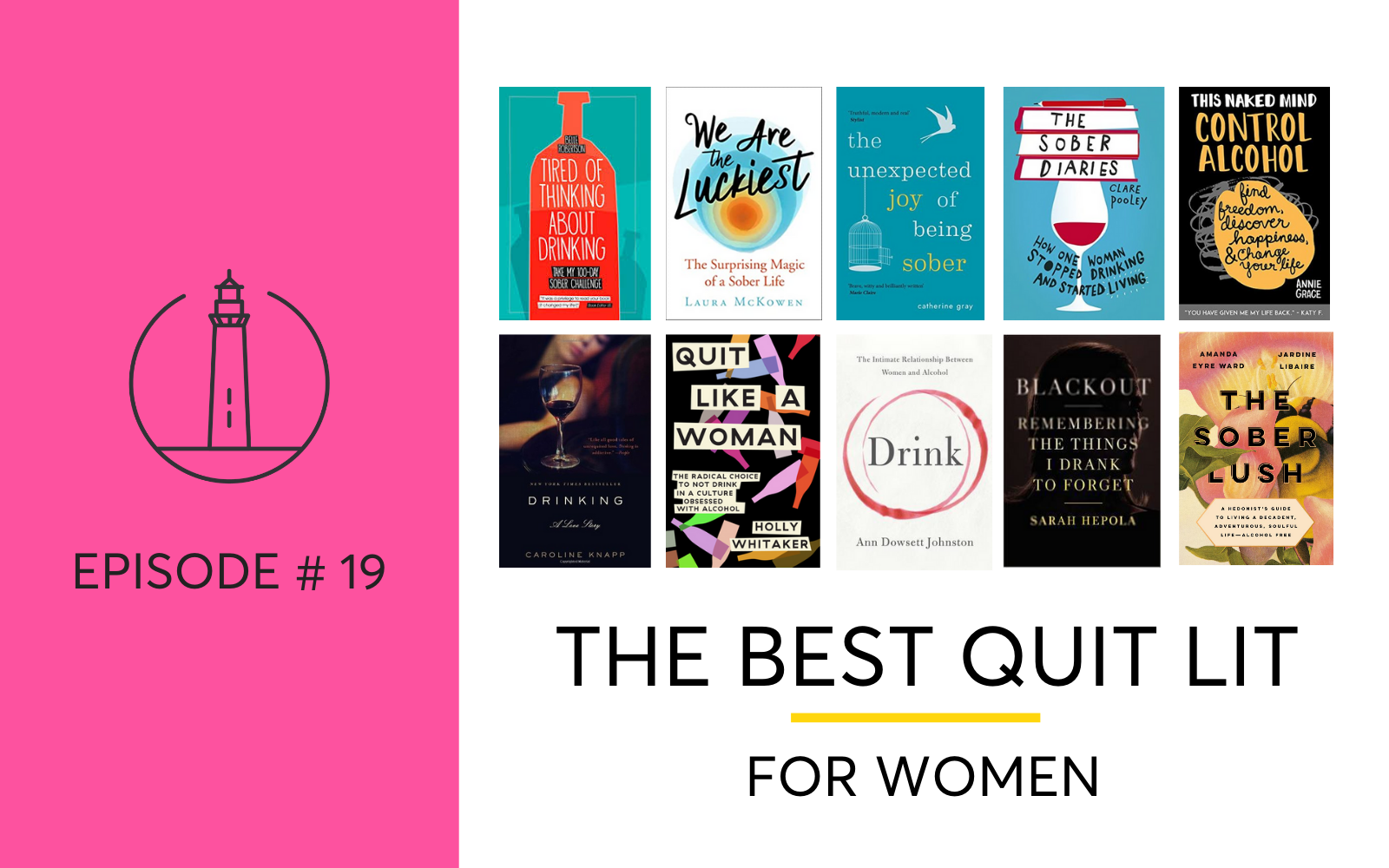 The Best Quit Lit Books For Women Going Alcohol Free