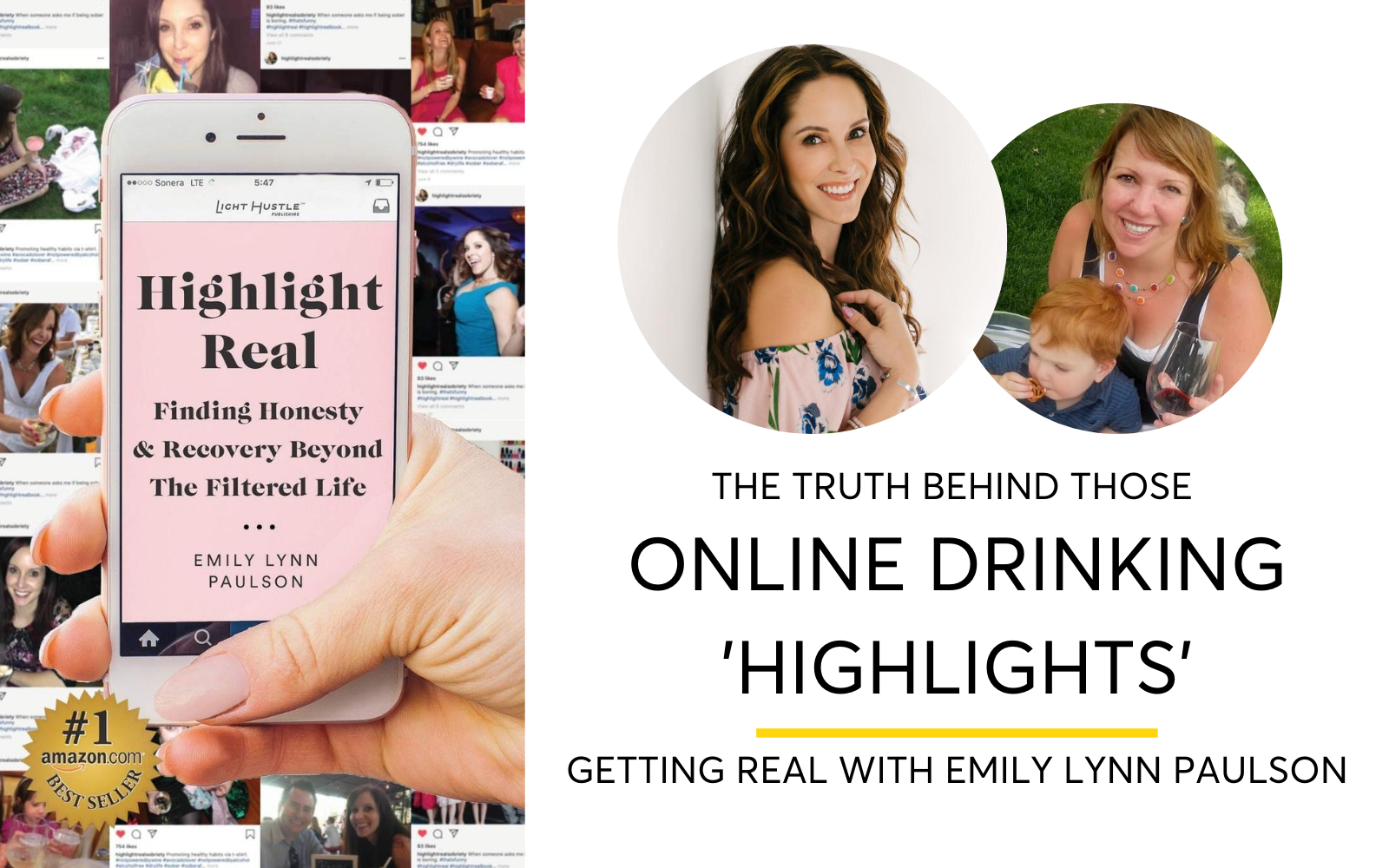 The Truth Behind Social Media Images and Drinking Highlights with Emily Lynn Paulson