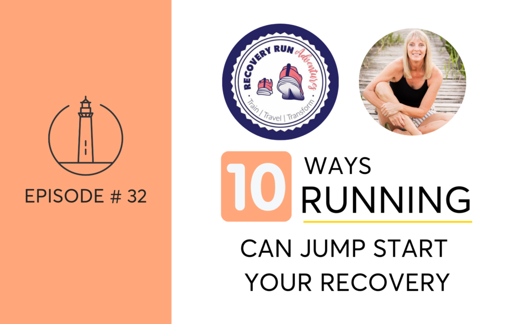 Ten ways running can jumpstart your recovery when you're quitting drinking