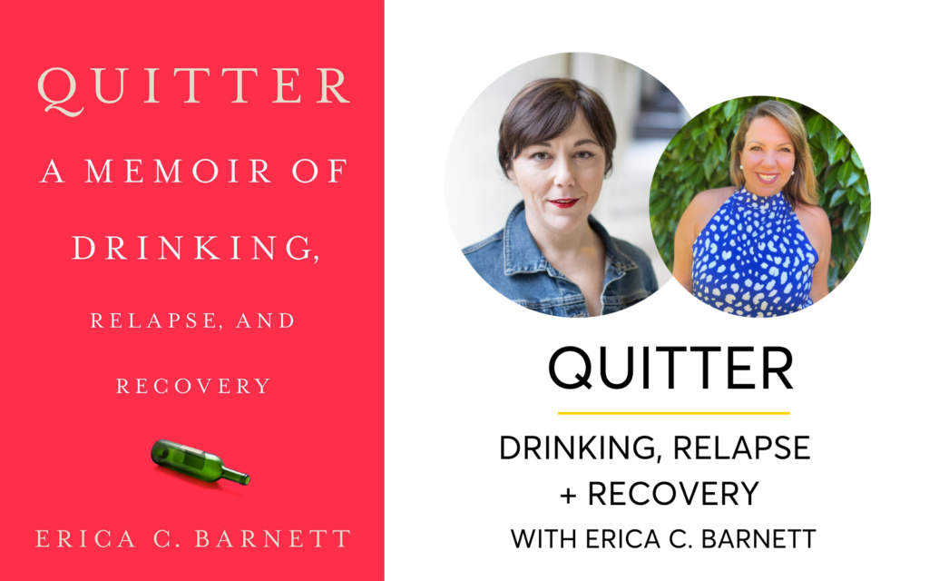 Quitter: Drinking, Relapse + The Many Paths To Recovery