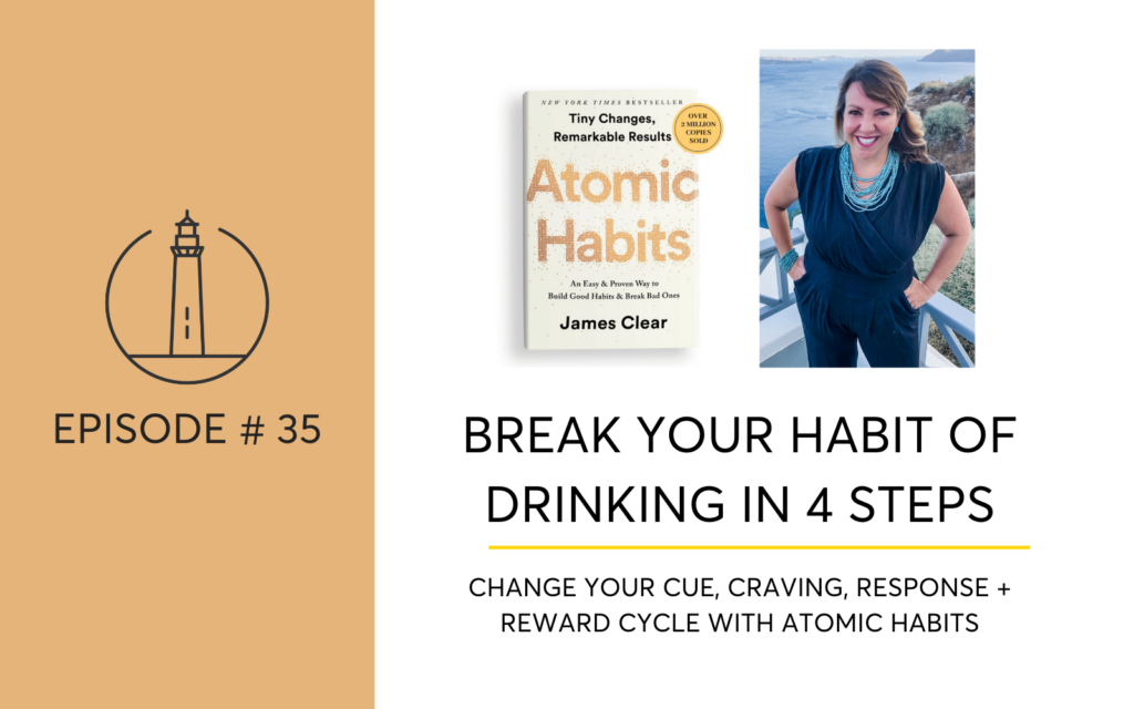Break Your Habit Of Drinking In 4 Steps by changing your cues, cravings, responses and rewards