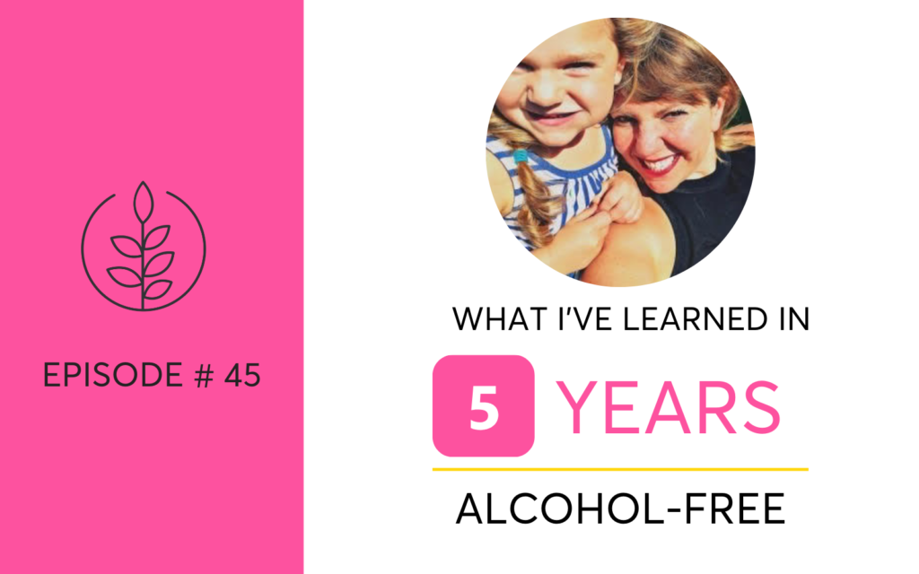 25 Things I've Learned In 5 Years Alcohol-Free