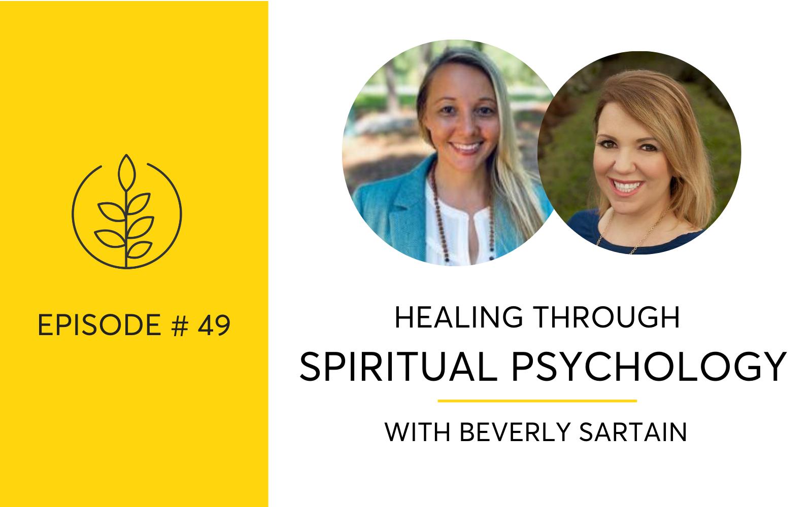 Healing Through Spiritual Psychology