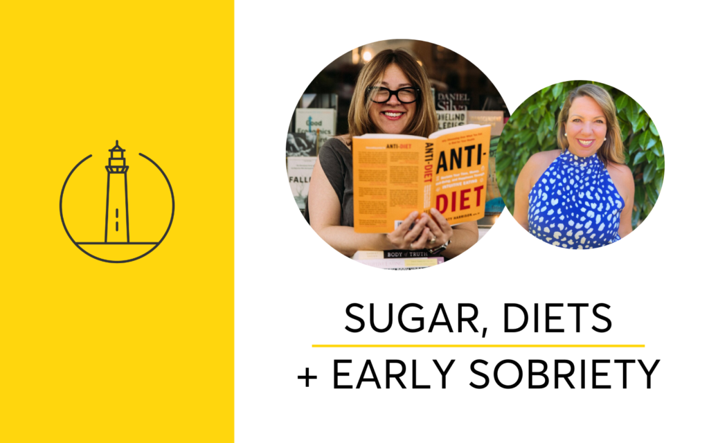 Sugar, Diets and Early Sobriety