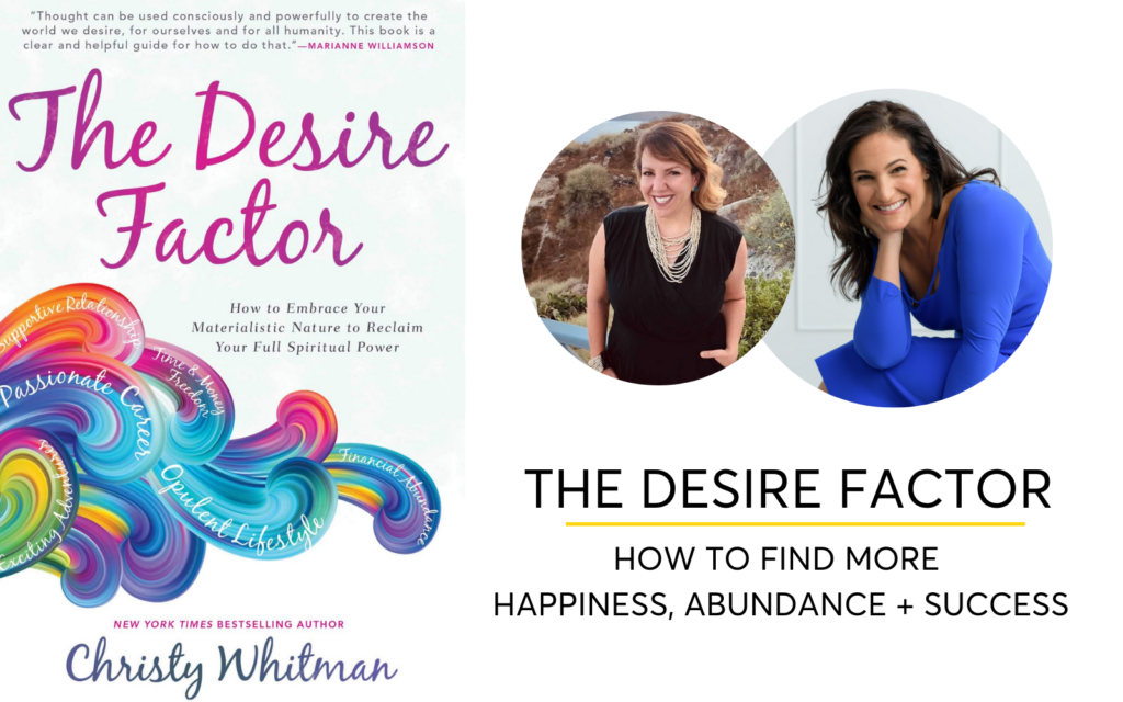 The Desire Factor - What's holding you back from going after what you want?