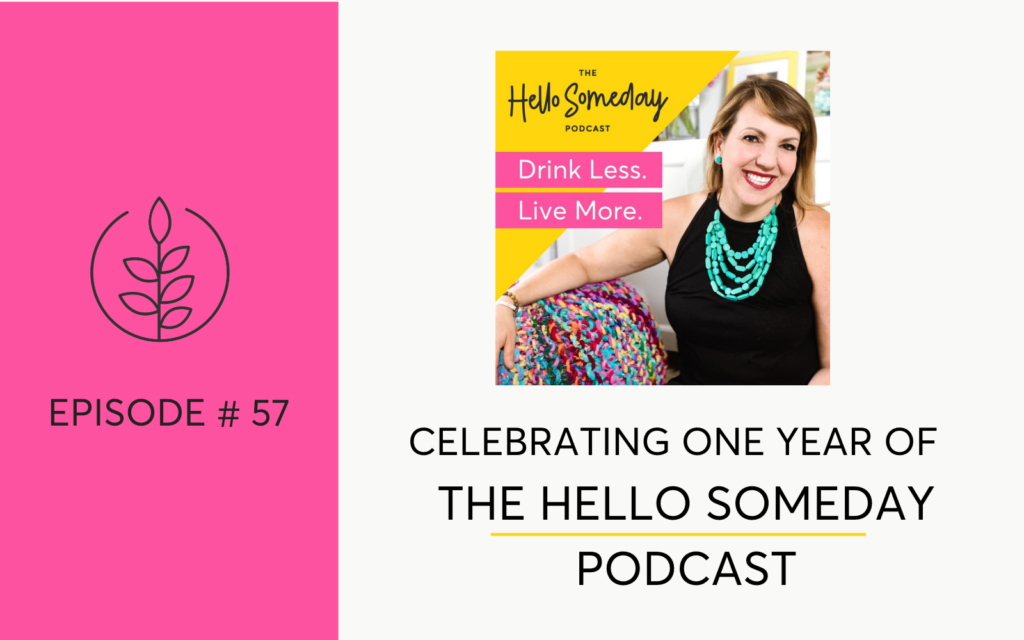 Celebrating one year of The Hello Someday Podcast