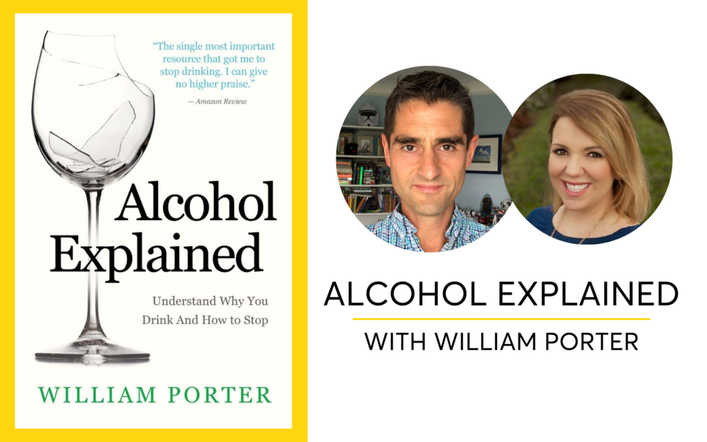 Alcohol Explained with William Porter Podcast Interview