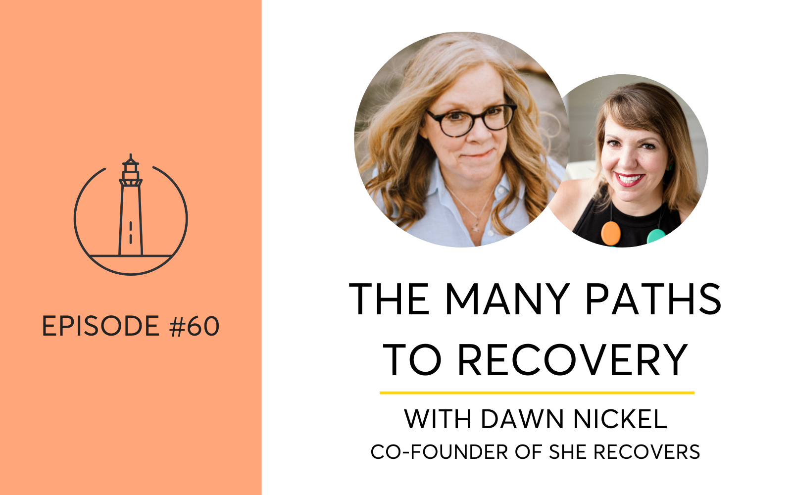 She Recovers and the many pathways to recovery