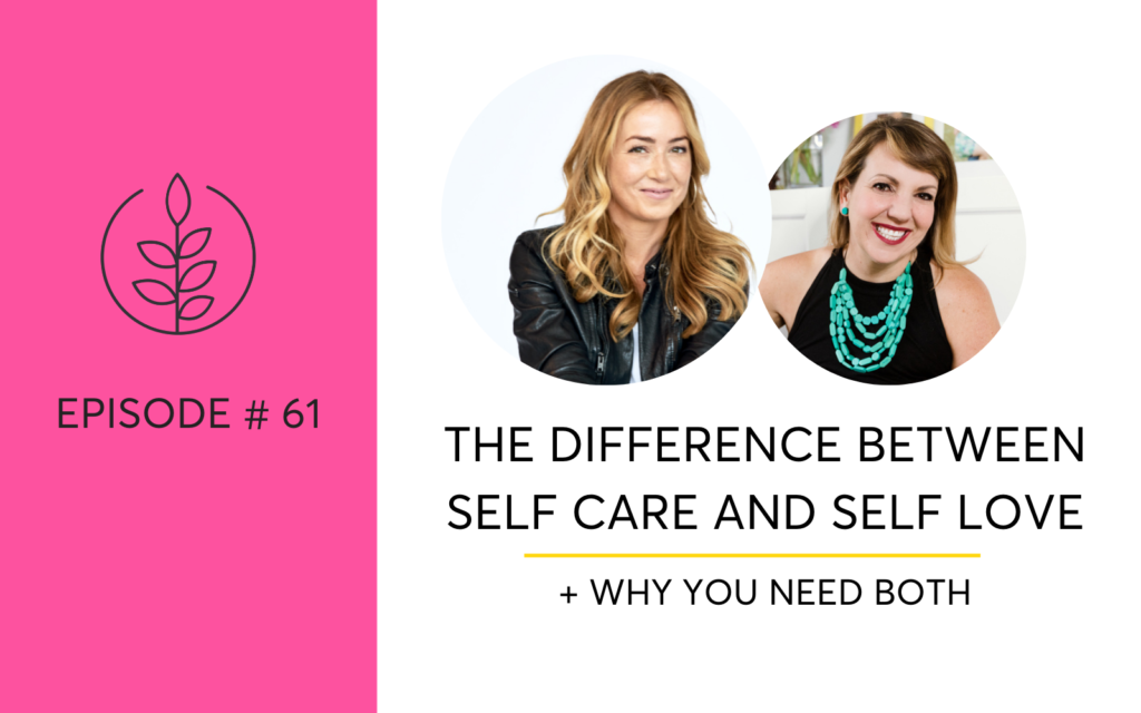 Self Care and Self Love Hello Someday Podcast Interview