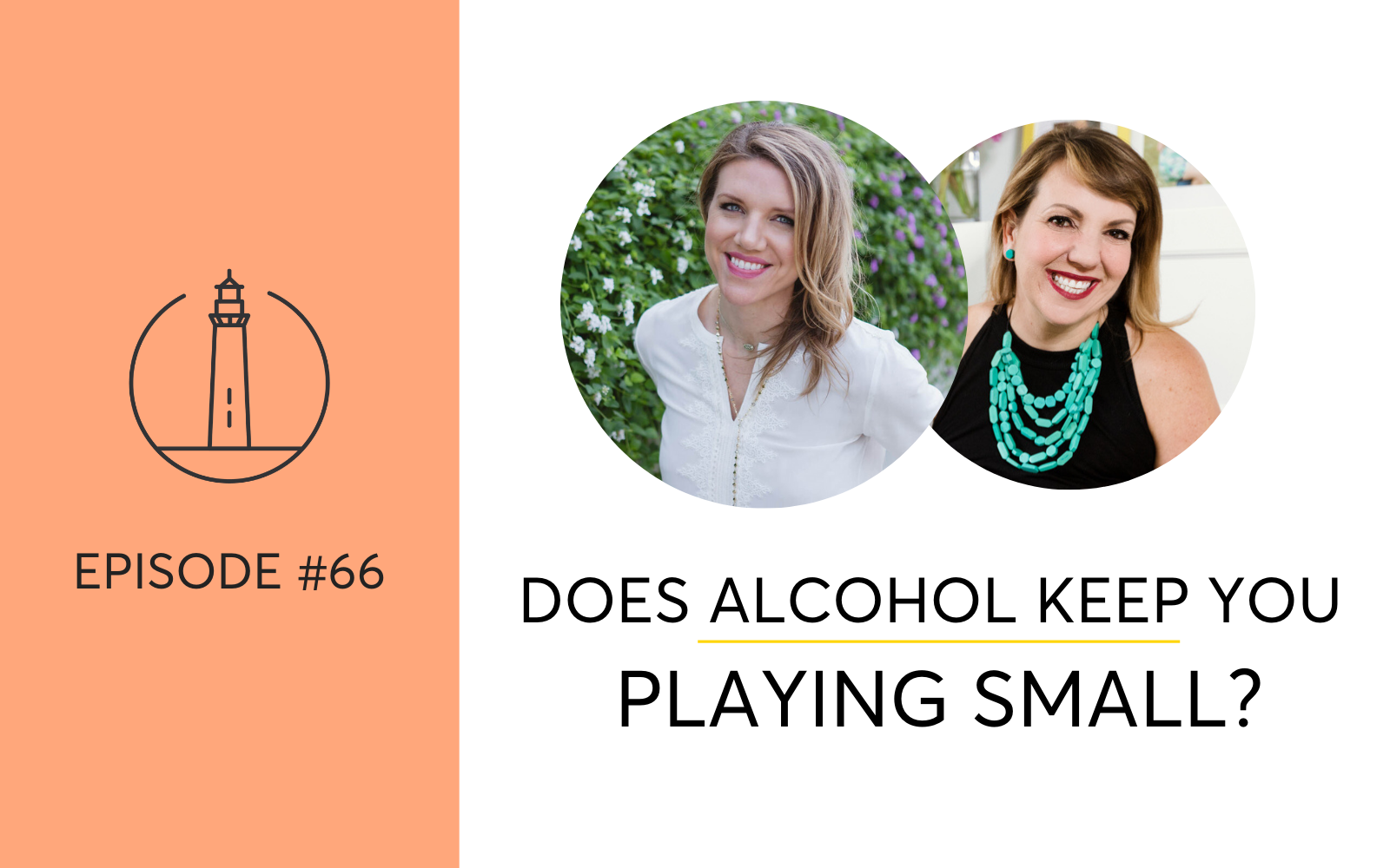 Does Alcohol Keep You Playing Small?