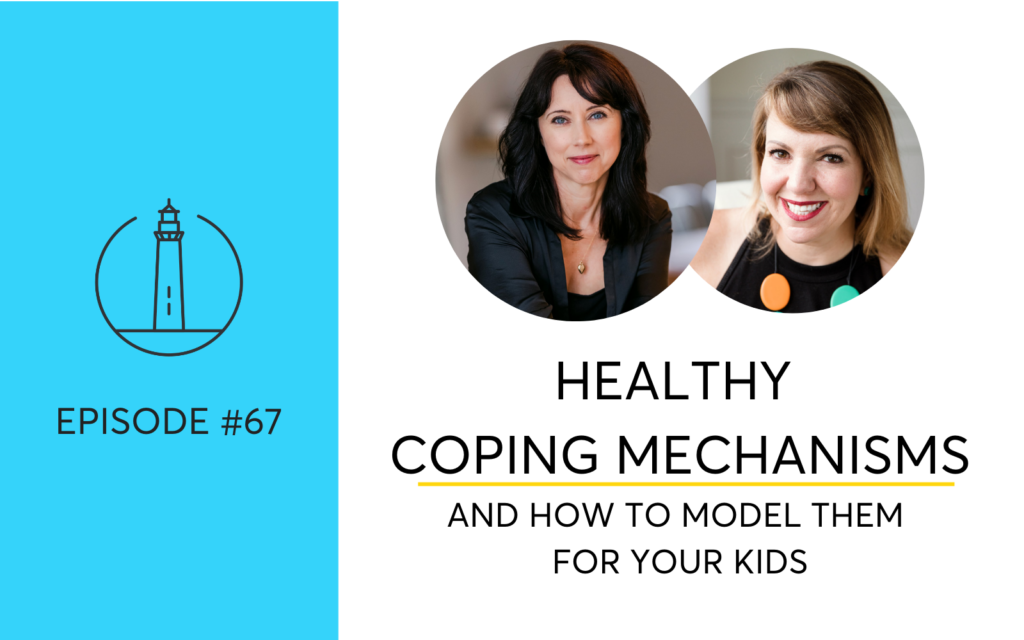 Healthy coping mechanisms for stress and how to model them for your kids
