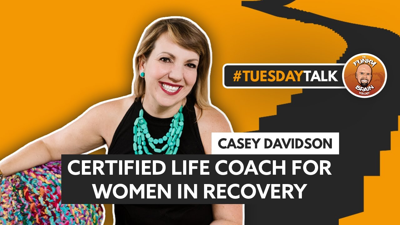 This Funky Brain YouTube Interview With Casey McGuire Davidson of Hello Someday Coaching on Quitting Drinking
