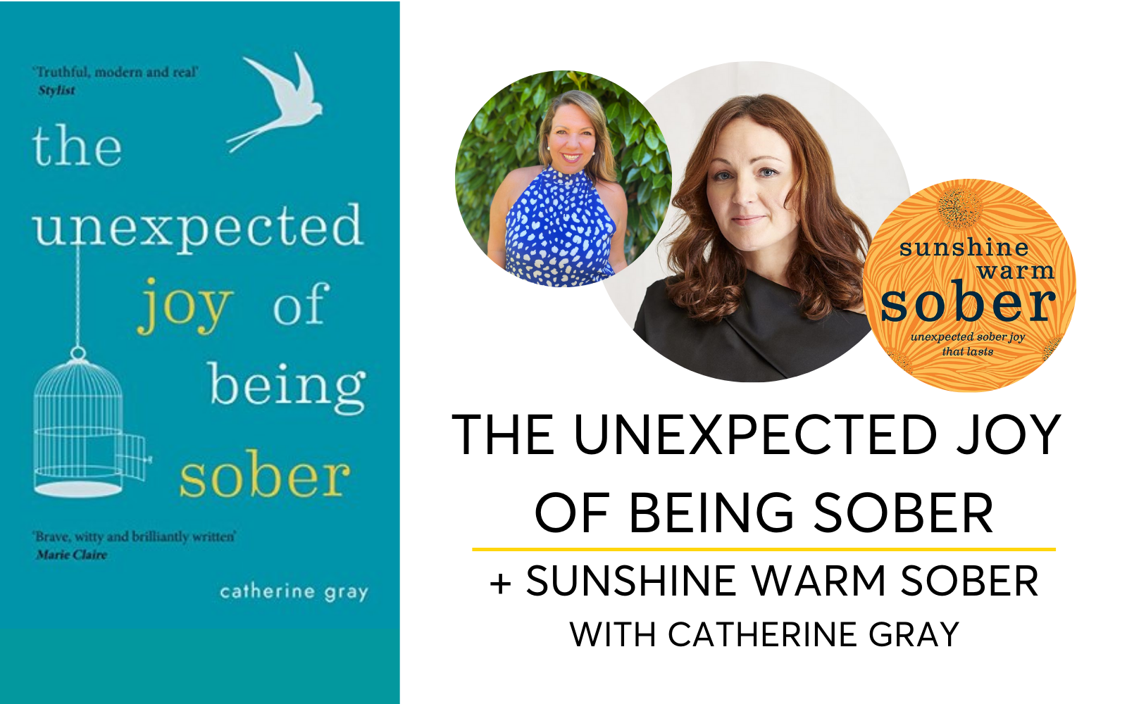 The Unexpected Joy Of Being Sober with Catherine Gray