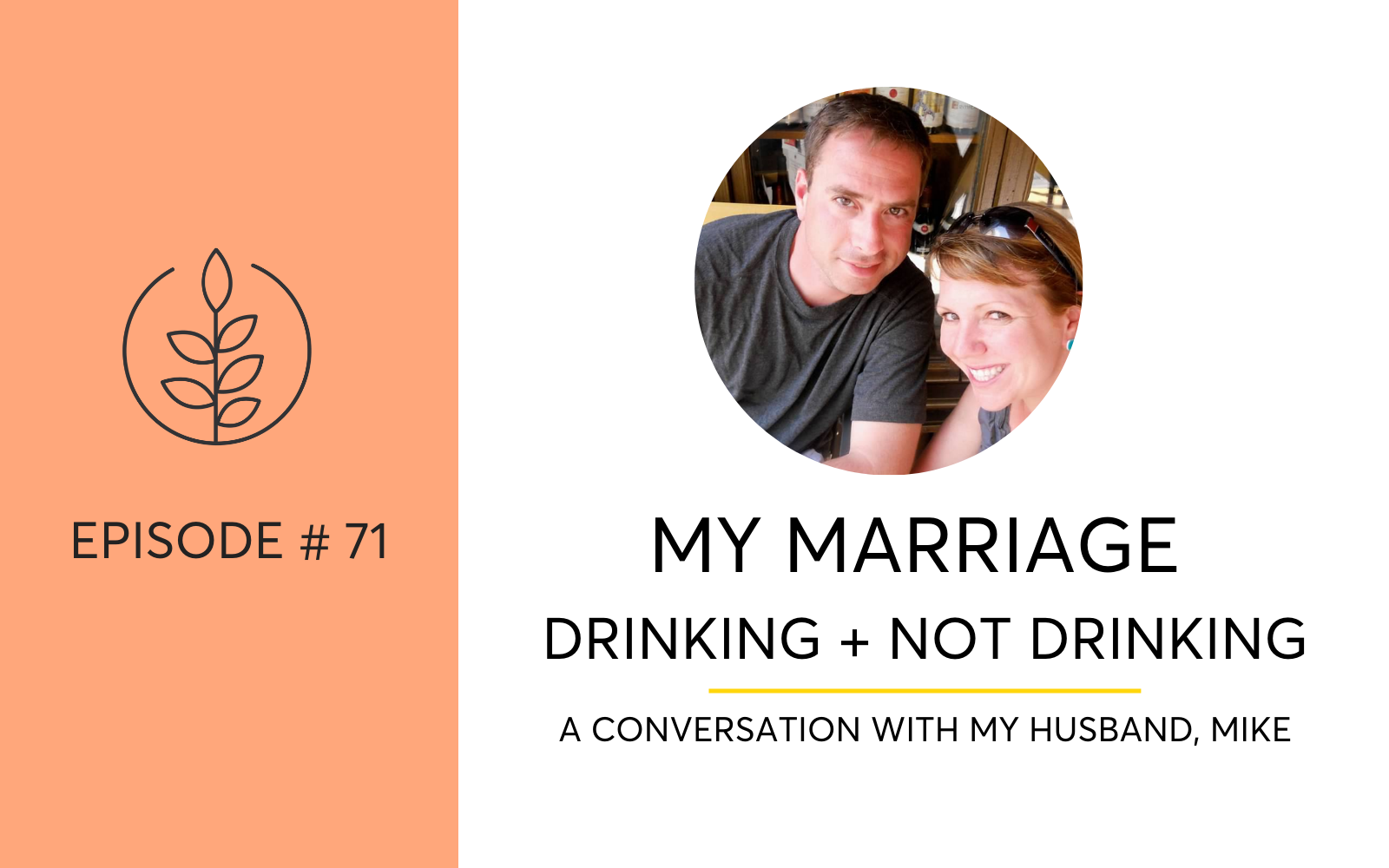 My Marriage, Drinking And Not Drinking