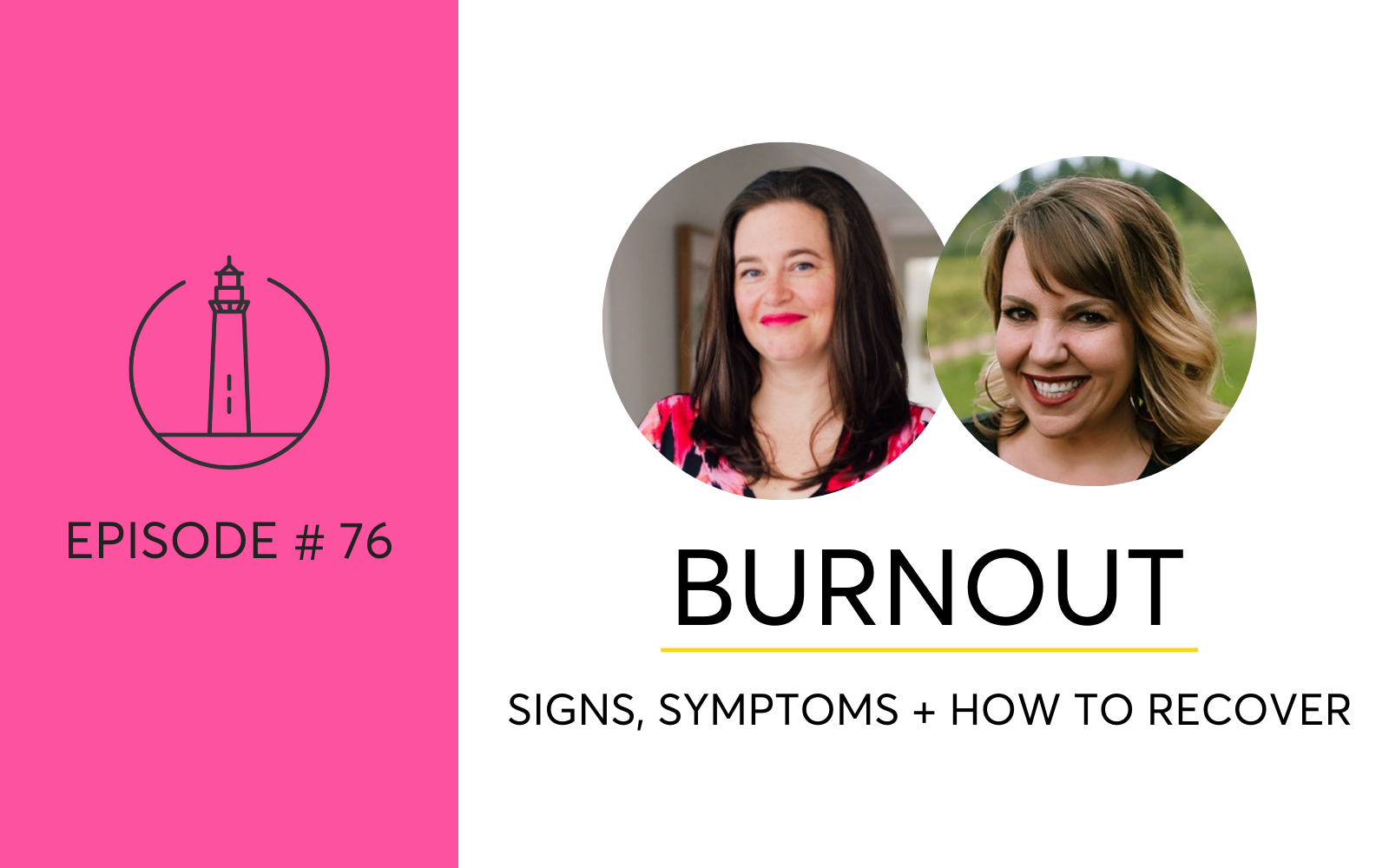 Women and Burnout: Signs, Symptoms and How To Recover